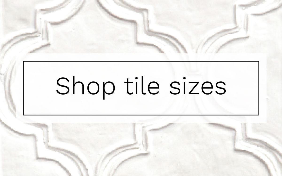 shop tile sizes