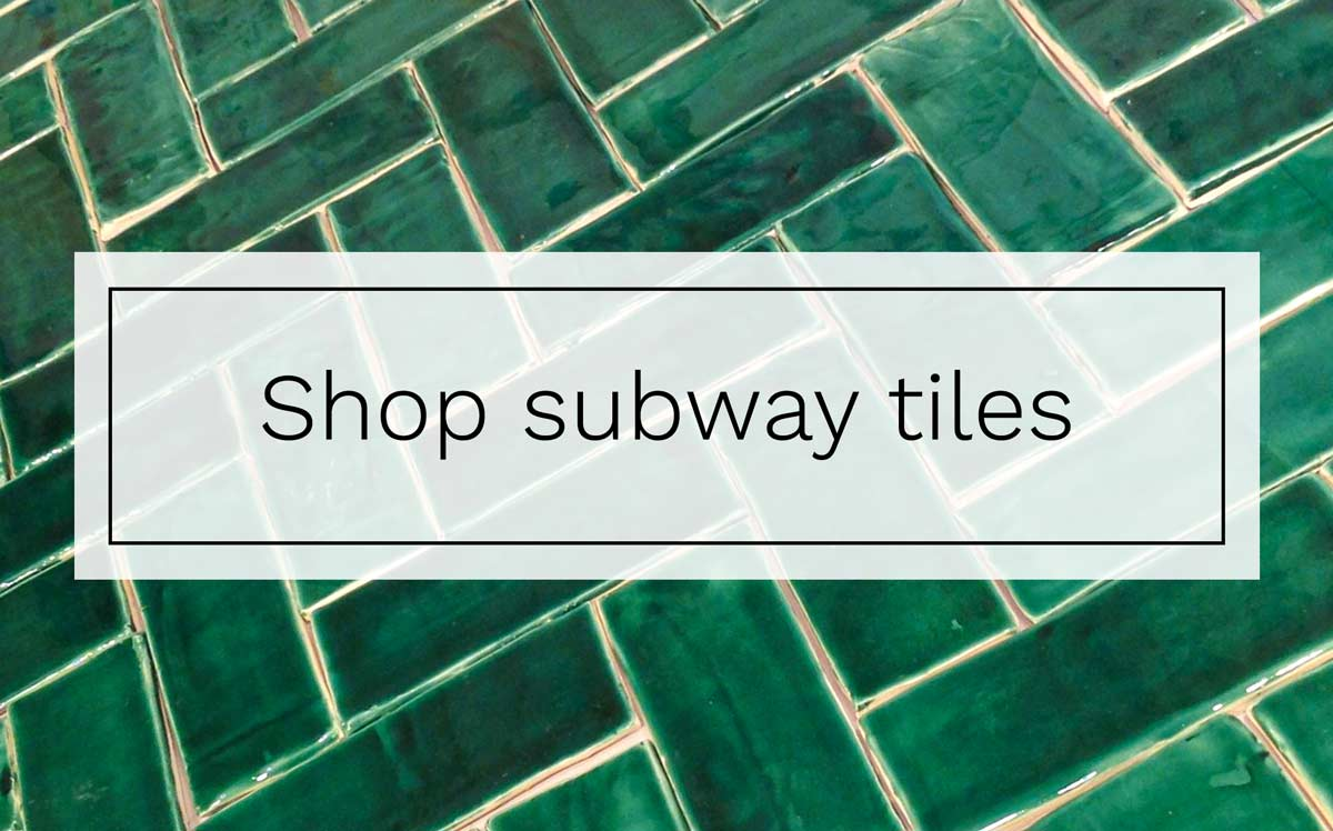 Shop subway tiles